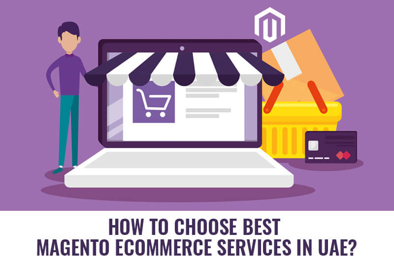 Best Magento Ecommerce Services In UAE