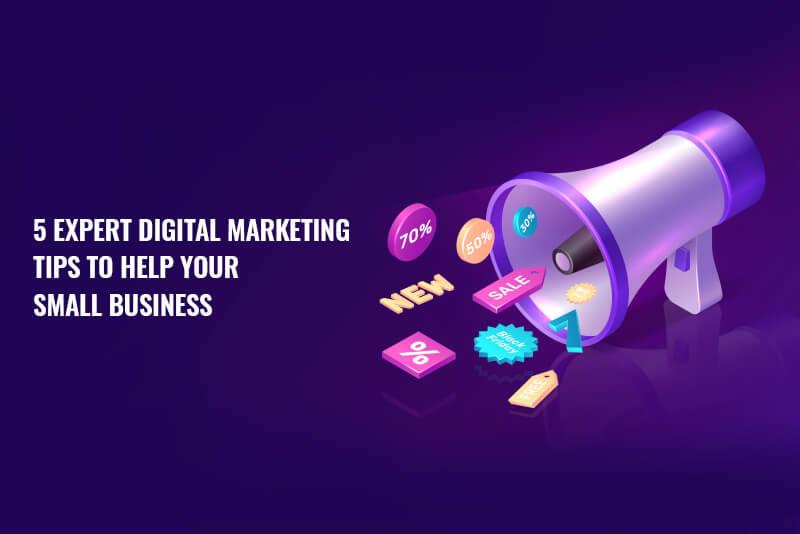 Expert Digital Marketing Tips