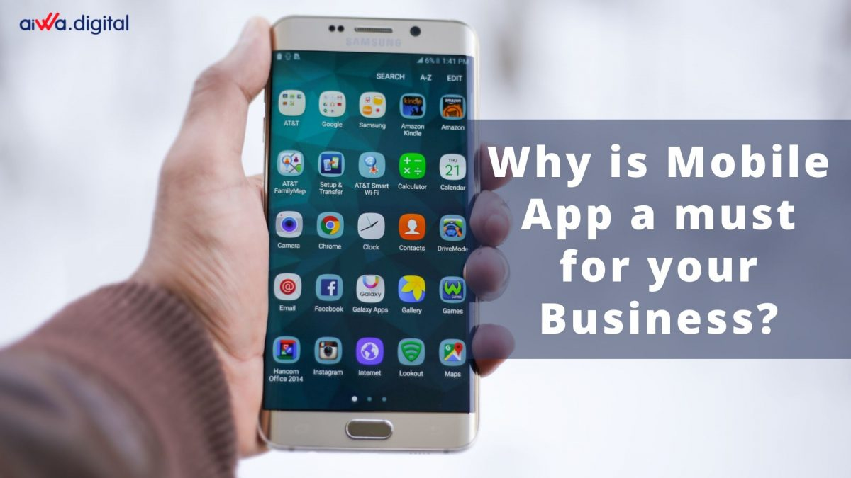 Why Is Mobile App A Must For Your Business?